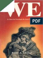 Robert a. Johnson_We - A Chave Da Psicologia Do Amor Romantico