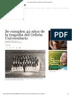 Se Cumplen 42 Años de La Tragedia Del Orfeón Universitario