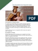 Testimonios Sobre El Escapulario de La Virgen Del Carmen