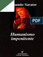 Savater, Fernando - Humanismo Impenitente