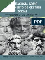 La Pedagogía como Instrumento de Gestión Social. Nuevos Caminos para la Aplicación de la Neutrosofía a la Pedagogía