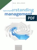 Paul Willman-Understanding Management_ Social Science Foundations-Oxford University Press (2014).pdf