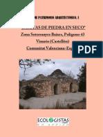 Estudio Casetas Piedra en Seco
