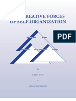 Creative Forces of Self Organization Compact