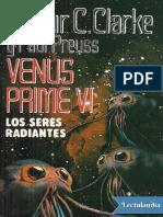 Clarke y Preuss.Venus Prime VI.Los Seres Radiantes.pdf