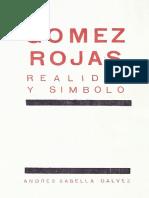 Gómez Rojas, Realidad y Símbolo.