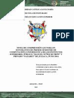 """NIVEL DE COMPRENSIÓN LECTORA EN ESTUDIANTES DE PRIMER SEMESTRE DE COMPUTACIÓN E INFORMÁTICA DE LOS INSTITUTOS SUPERIORES PÚBLICO """"MANUEL NÚÑEZ BUTRÓN"""" Y PRIVADO """"NAZARET"""