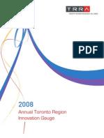 2008 Annual Toronto Region Innovation Gauge (ATRIG)