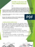 INTRODUCCION AL CÁLCULO DE LOSAS PRESFORZADAS.pptx