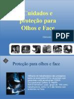 Proteção olhos e face