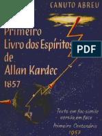 O Primeiro Livro dos Espíritos. Canuto Abreu, 1957.