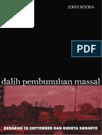 [John Roosa] Dalih Pembunuhan Massal - Gerakan 30 September dan Kudeta Suharto.pdf