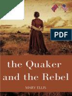 A Quaker e o Rebelde