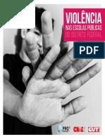 Pesquisa do Sindicato dos Professores (Sinpro) mostra retrato da violência nas escolas