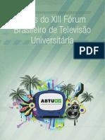 Anais Do XIII Fórum Brasileiro de Televisão Universitário