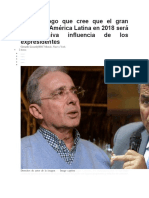 El Politólogo Que Cree Que El Gran Dilema de América Latina en 2018 Será La Excesiva Influencia de Los Expresidentes