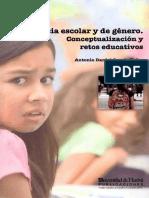 Antonio d. García r. (2011) Violencia Escolar y de Género - Conceptualización y Retos Educativos