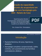 Recuperação funcional através de acupuntura de uma hemiplegia pós-AVE