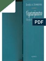 Daniel a. Dombrowski - Vegetarijanstvo - Filosofija Onkraj Eticne Prehrane