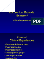 Esmeron and Clinical Experience