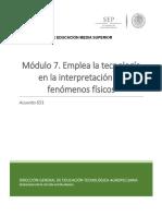 MODULO 7 EMPLEA LA TECNOLOGIA EN LA INTERPRETACION DE FENOMENOS FISICOS