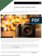Efectos Fotográficos Que Puedes Conseguir Sin Edición