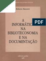 A informática na biblioteconomia e na documentação.