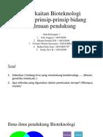Keterkaitan Bioteknologi Dengan Prinsip-prinsip Bidang Keilmuan Pendukung