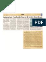 Falta patriotismo no  Brasil independente,  avalia professor
