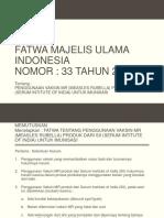 FATWA MAJELIS ULAMA INDONESIA.pptx