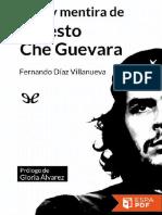 Vida y Mentira de Ernesto Che G - Fernando Diaz Villanueva