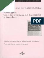 Anselmo [San] de Canterbury - Proslogion (Con Las Réplicas de Gaunilón y Anselmo) [Ed. Julián Velarde] (129 Pp.) [Madrid (2009)] [Por Robertokles]