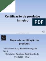 Etapas de Certificação de Produtos Inmetro