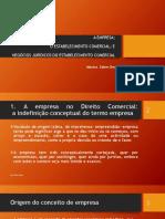 Empresa, Estabelecimento comercial e negocios juridicos do estabelecimento comercial- apresentação.ppt.pptx