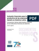 Inclusión Financiera Para La Inserción Productiva de Las Empresas de Menor Tamaño en América Latina Innovaciones, Factores Determinantes y Prácticas de Las Instituciones Financieras de Desarrollo