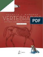 Kenneth v. KardongVertebrados Anatomia Comparada Funo e Evoluo .7Ed. 2016.