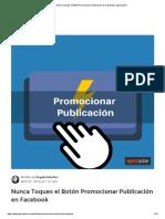 Nunca Toques el Botón Promocionar Publicación en Facebook _ Agorapulse.pdf