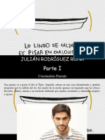 Constantino Parente - Julián Rodríguez Roma, Lo Lindo de Calzarse Es Pisar en Cualquier Lado, Parte I