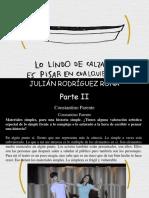 Constantino Parente - Julián Rodríguez Roma, Lo Lindo de Calzarse Es Pisar en Cualquier Lado, Parte II