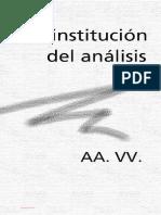 Varios Autores - La Institucion del Analisis.pdf