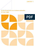 Unitat 1. El Plurilingüisme en El Sistema Educatiu. El Marc Legal