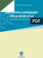 Pedagogias-Criticas-desde-el-Sur-Cartografias-de-la-Educacion-Popular.pdf