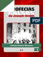 Colecao Fabulas Mormons Volume 1 -Profecias Falsas de Joseph Smith.pdf