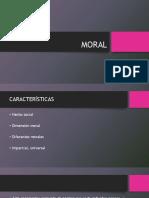 MORAL Características
