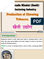 Readymade Khaini (Geeli) Manufacturing Industry