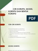 Ciri-ciri Korupsi, Model Korupsi Dan Bentuk Korupsi