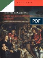 Vaz de Caminha, Pêro - Carta Del Descubrimiento de Brasil [Ed. de Isabel Soler] [Por Robertokles]