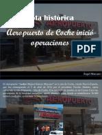 Ángel Marcano - Nota Histórica, Aeropuerto de Coche Inició Operaciones