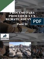 Carlos Luis Michel Fumero - Proceso Para Proceder a Un Remate Aduanero, Parte II