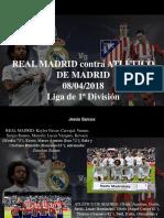 Jesús Sarcos - REAL MADRID Contra ATLÉTICO de MADRID, 08-04-2018, Liga de 1ra División